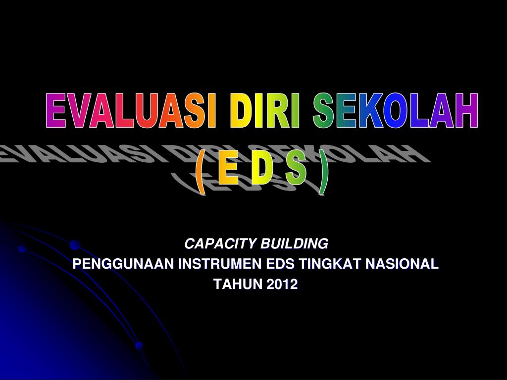 PPT - CAPACITY BUILDING PENGGUNAAN INSTRUMEN EDS TINGKAT NASIONAL