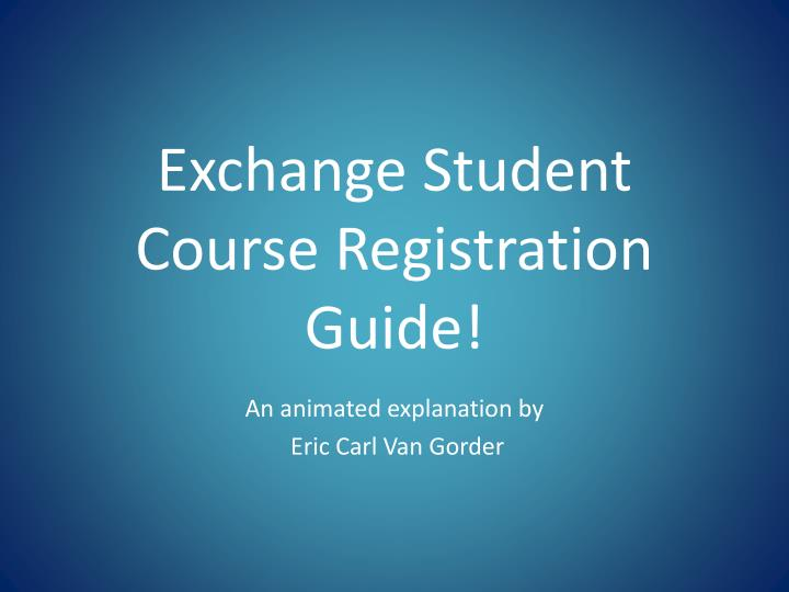 exchange student course registration guide n.