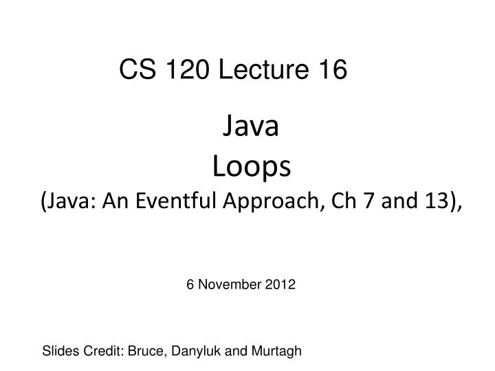 java loops java an eventful approach ch 7 and 13 n.