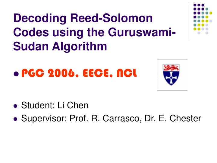 decoding reed solomon codes using the guruswami sudan algorithm n.
