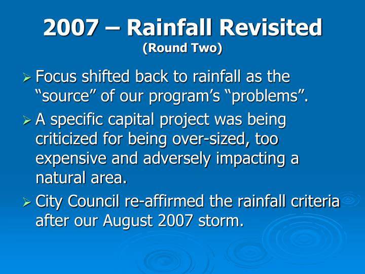 2007 – Rainfall Revisited