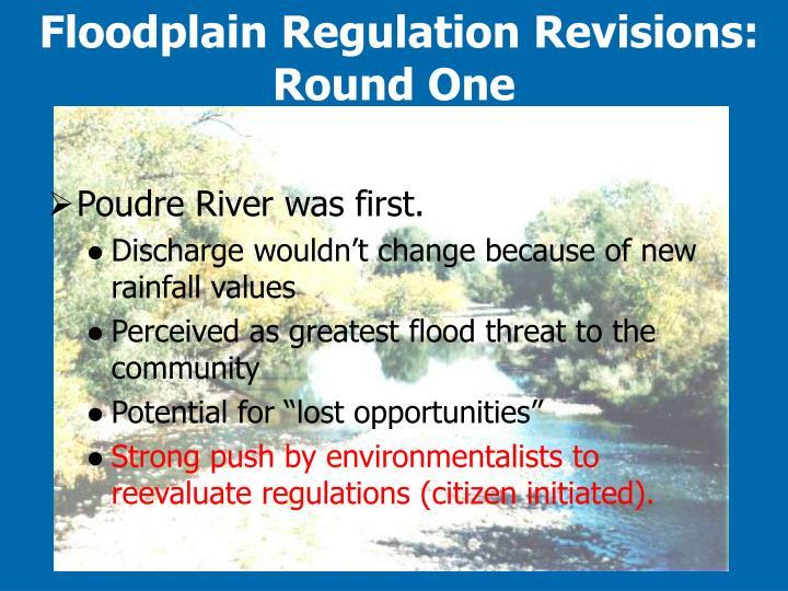 Floodplain Regulation Revisions: Round One