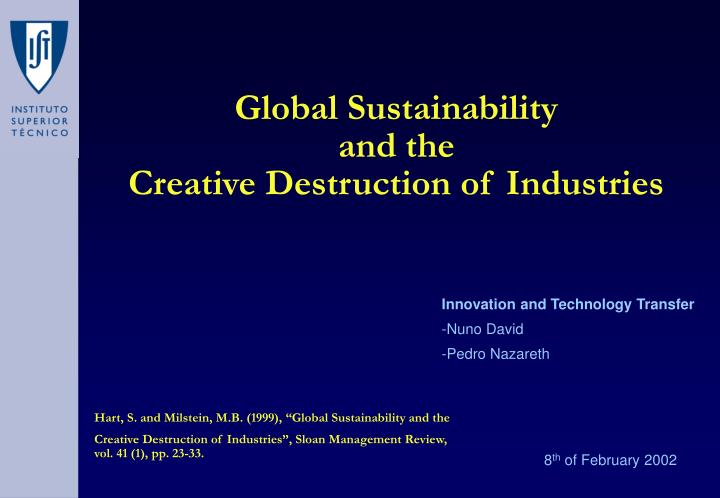 global sustainability and the creative destruction of industries n.