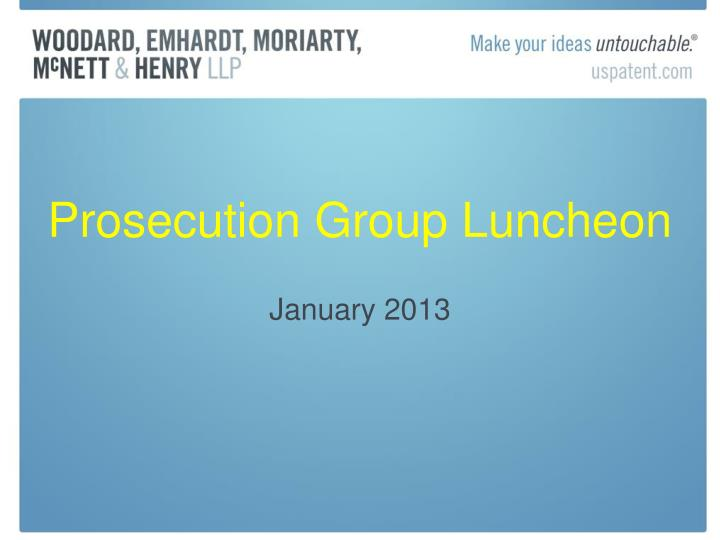 prosecution group luncheon n.
