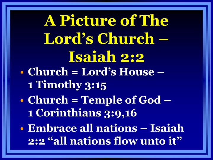 A Picture of The Lord's Church – Isaiah 2:2