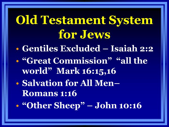 Old Testament System for Jews