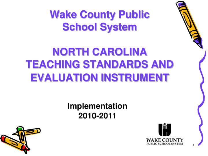 wake county public school system north carolina teaching standards and evaluation instrument n.