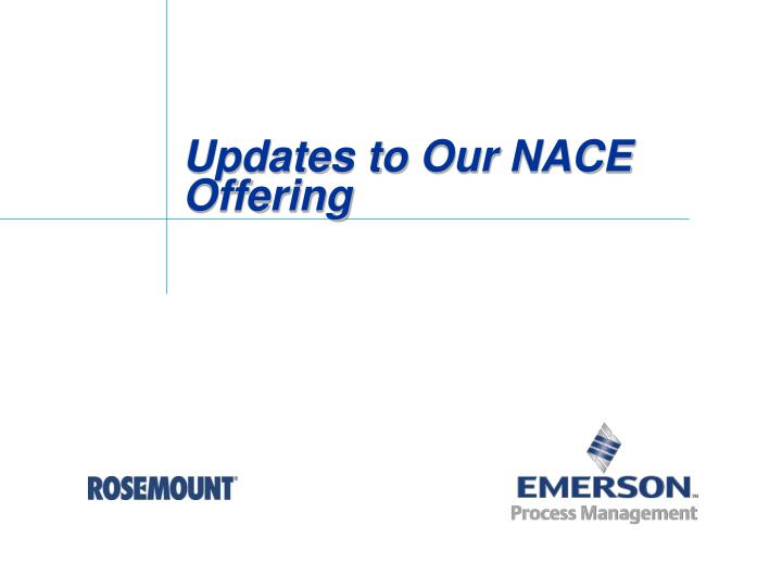 updates to our nace offering n.