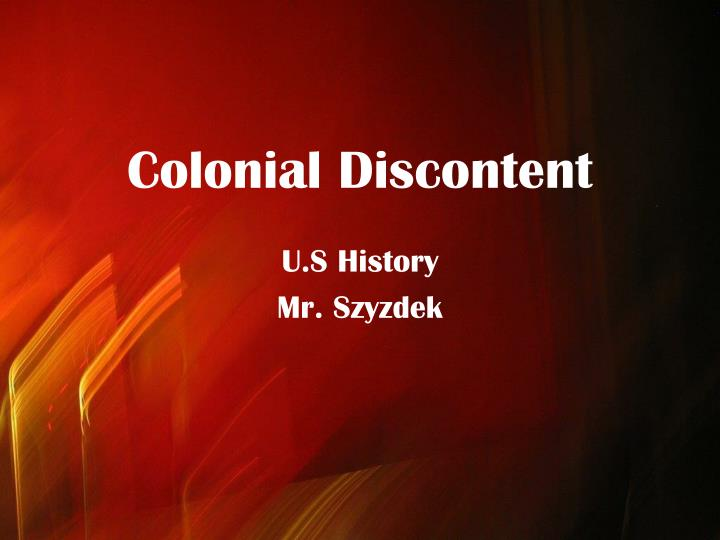 colonial discontent n.