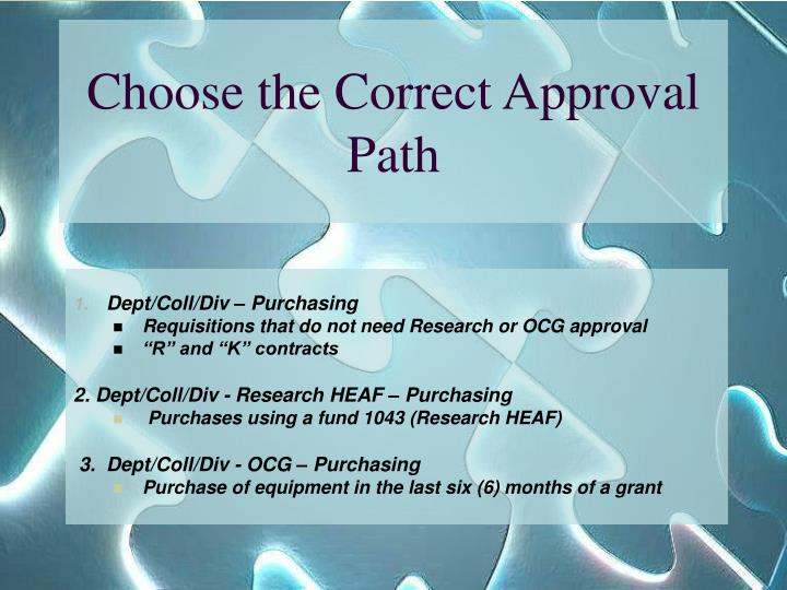 Choose the Correct Approval Path