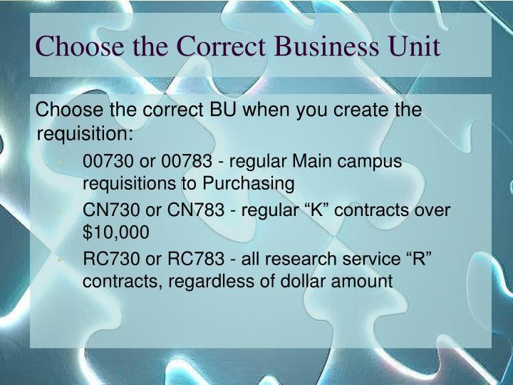 Choose the correct business unit