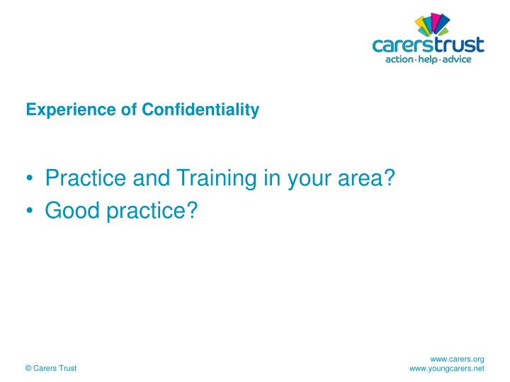 Experience of Confidentiality