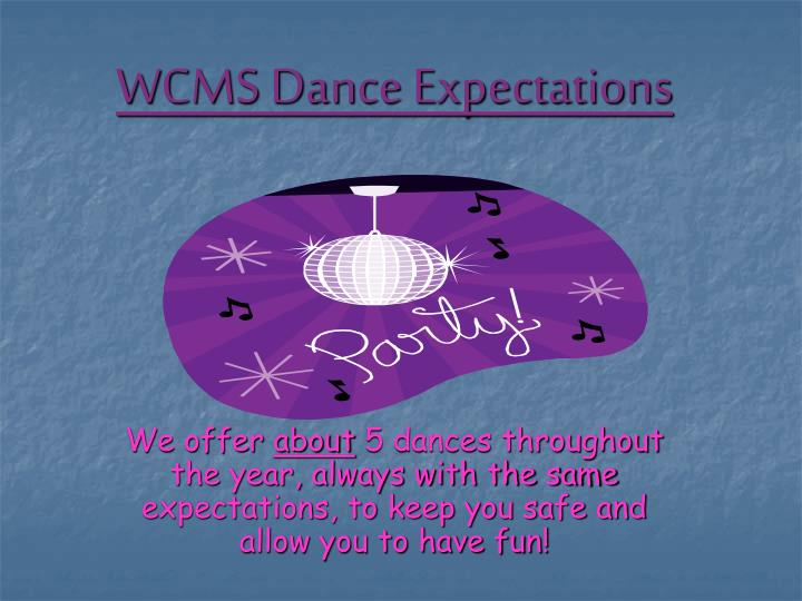 wcms dance expectations n.