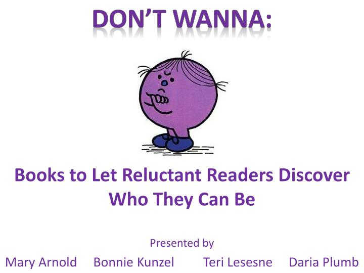 books to let reluctant readers discover who they can be n.