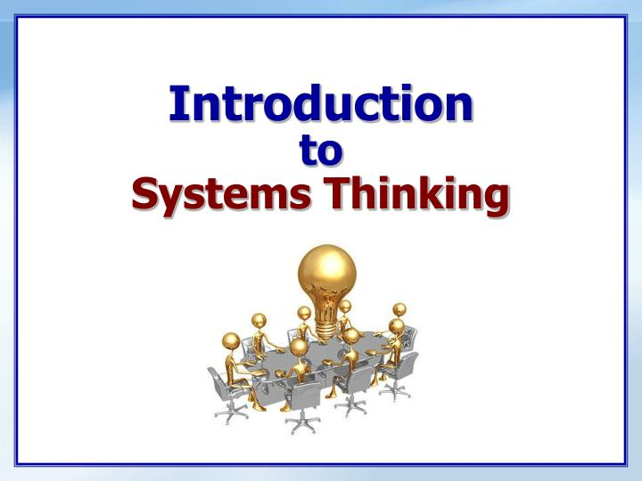 introduction to systems thinking n.
