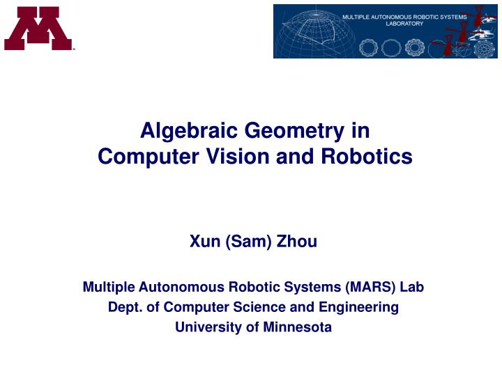 PPT - Algebraic Geometry in Computer Vision and Robotics PowerPoint