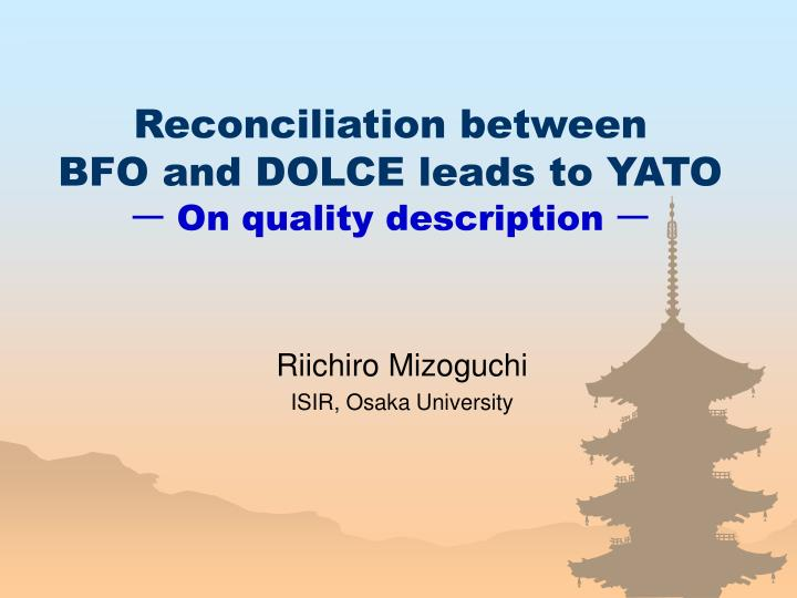 reconciliation between bfo and dolce leads to yato on quality description n.