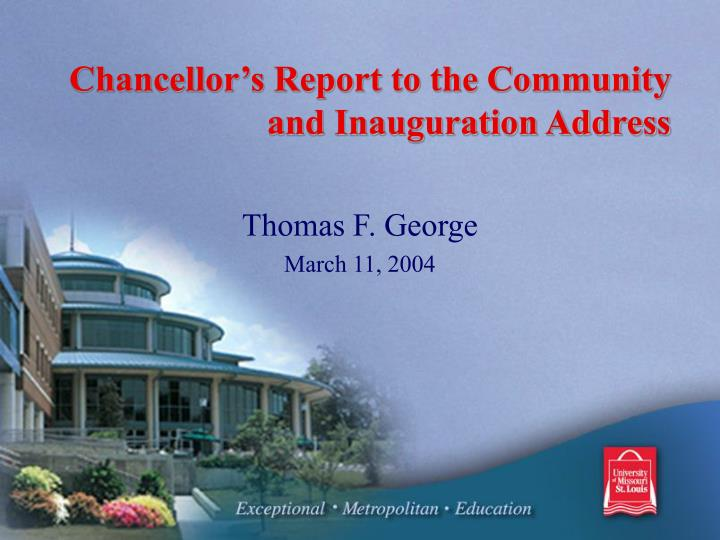 chancellor s report to the community and inauguration address n.