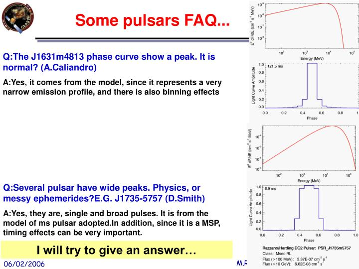 Q:The J1631m4813 phase curve show a peak. It is normal? (A.Caliandro)