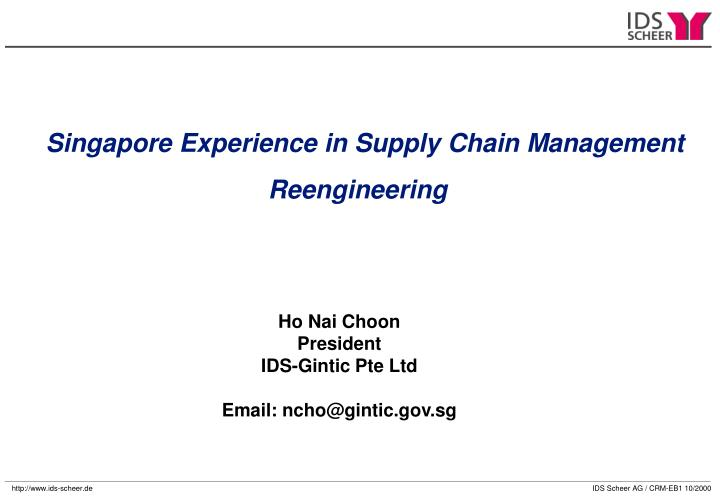 Singapore Experience in Supply Chain Management