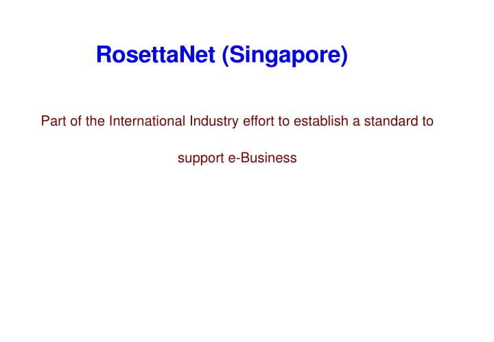 Part of the International Industry effort to establish a standard to