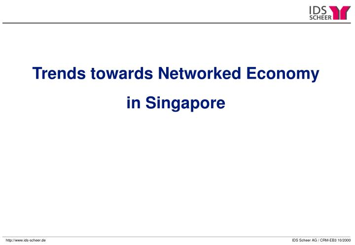 Trends towards Networked Economy
