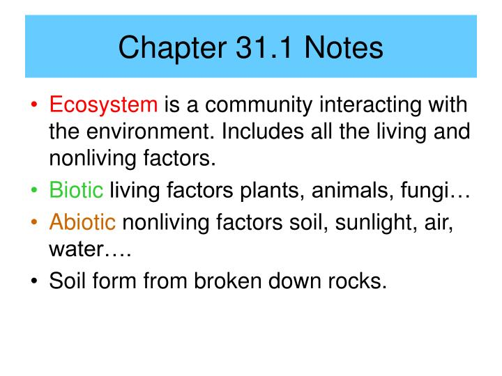 Chapter 31 1 notes