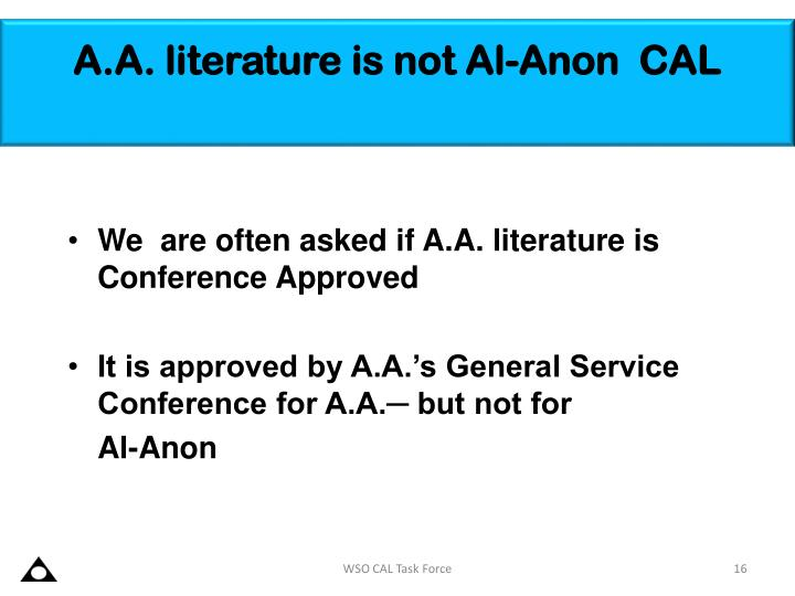 A.A. literature is not Al-Anon