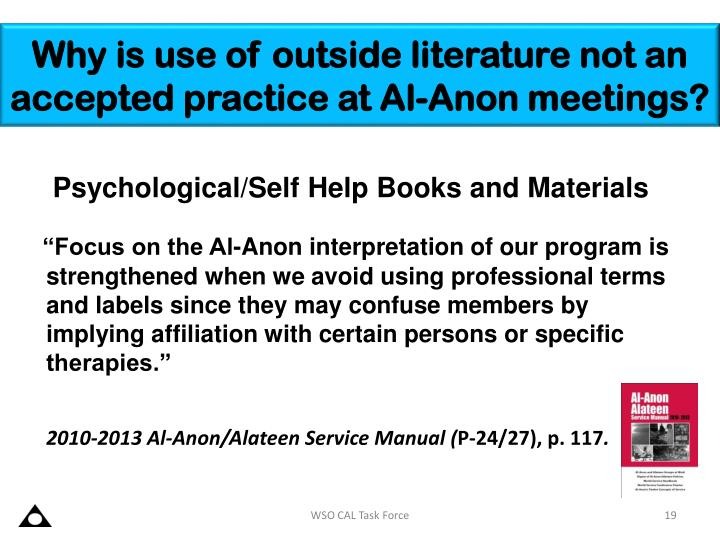 Why is use of outside literature not an accepted practice at Al-Anon meetings?