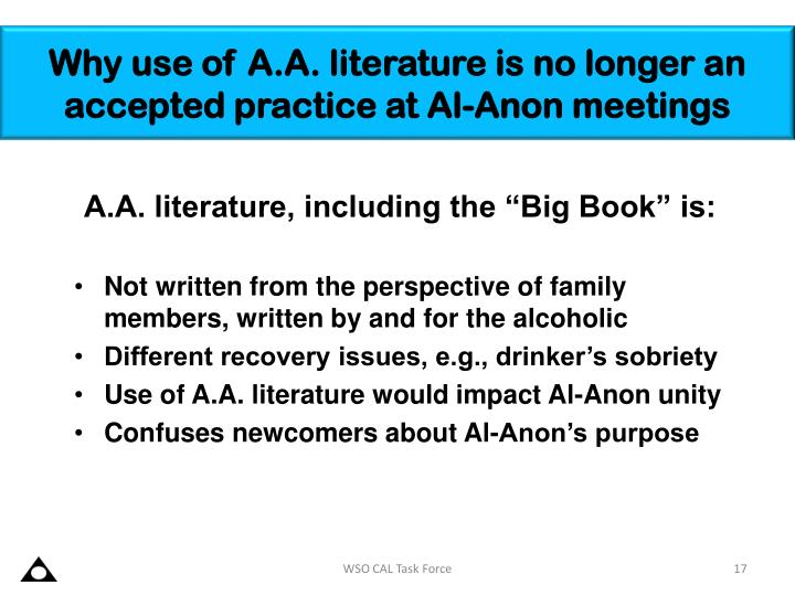 Why use of A.A. literature is no longer an accepted practice at Al-Anon meetings