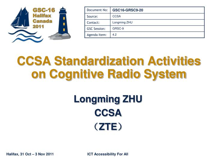 Ccsa standardization activities on cognitive radio system