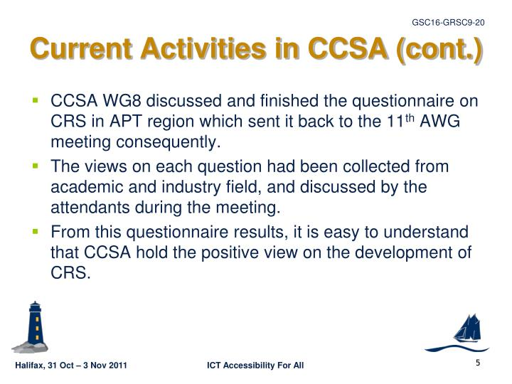 Current Activities in CCSA (cont.)
