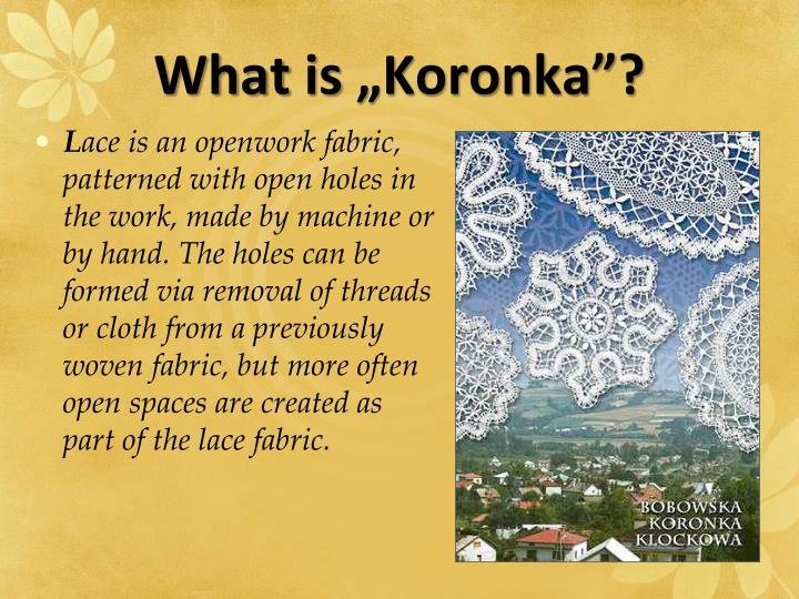 What is koronka