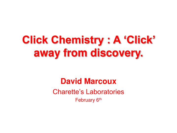 click chemistry a click away from discovery n.