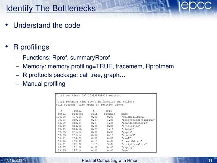 Identify The Bottlenecks