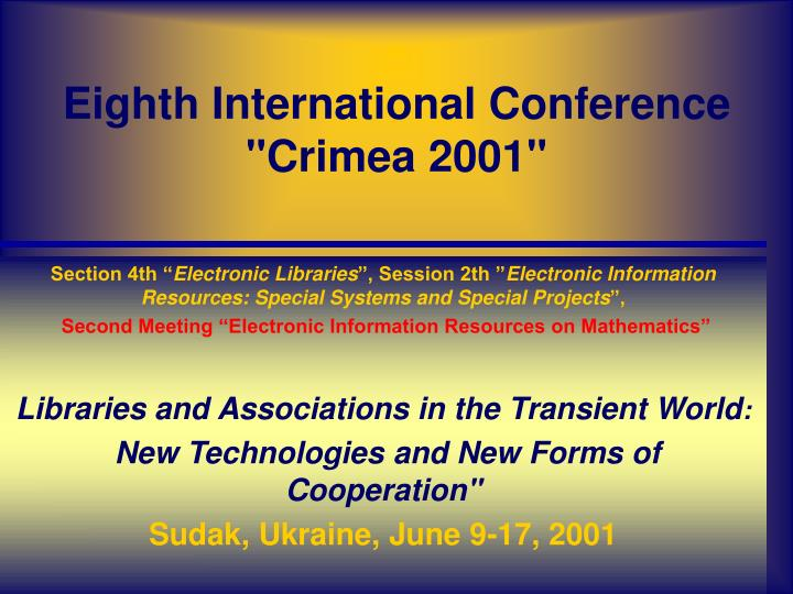 eighth international conference crimea 2001 n.