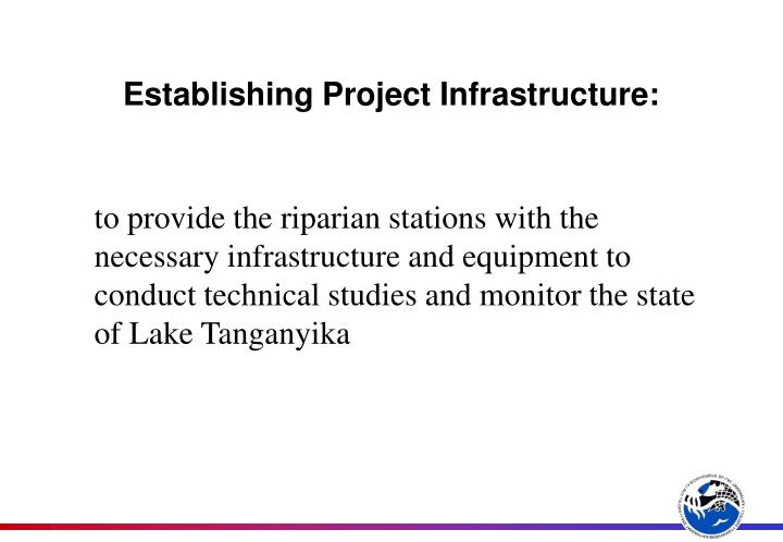Establishing project infrastructure
