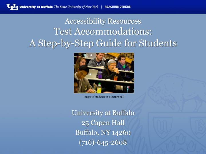 accessibility resources test accommodations a step by step guide for students n.