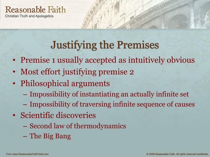 Justifying the Premises