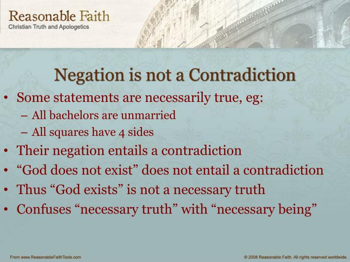 Negation is not a Contradiction