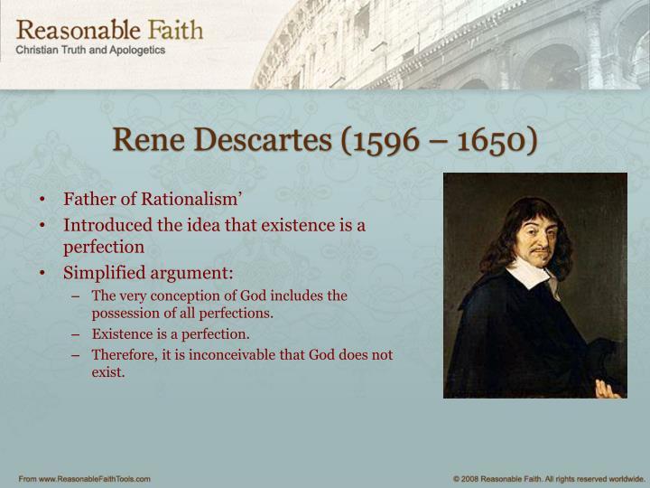 Rene Descartes (1596 – 1650)