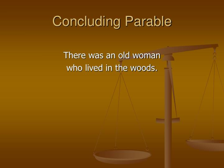 Concluding Parable