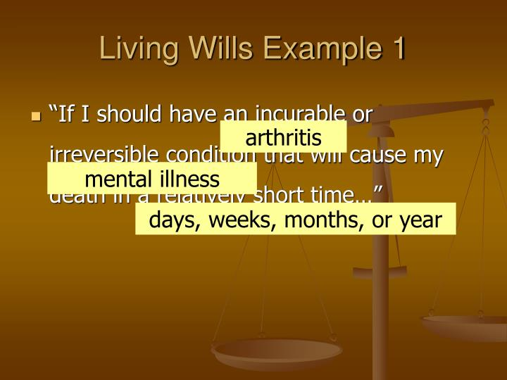 Living Wills Example 1