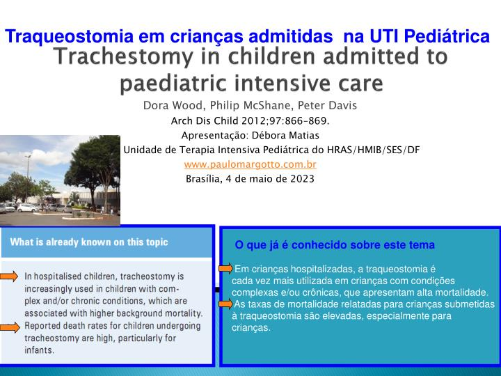 trachestomy in children admitted to paediatric intensive care n.