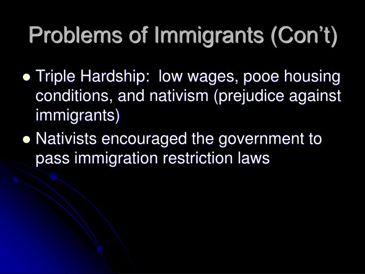 Problems of Immigrants (Con't)