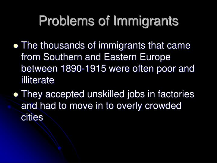 Problems of Immigrants