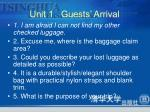 unit 1 guests arrival4