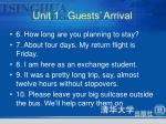 unit 1 guests arrival5