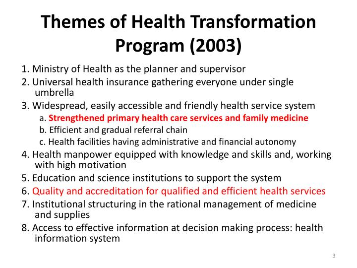 Themes of health transformation program 2003