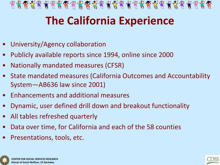 The California Experience
